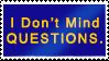 STAMP: I Don't Mind Questions by EverboundVenvel