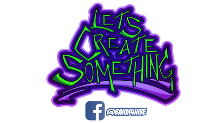Lets Create Something by A-T-G-4
