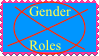 Say No To Compuslory Gender Roles by FriendshipFan1996