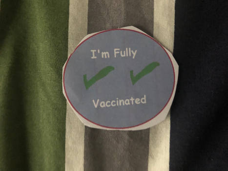 I'm Fully Vaccinated Button Art