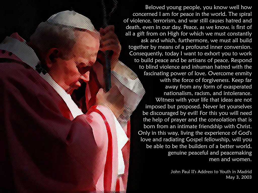 Pope John Paul Ii Quotes Pope John Paul Ii On Peacetouchtheflame On Deviantart