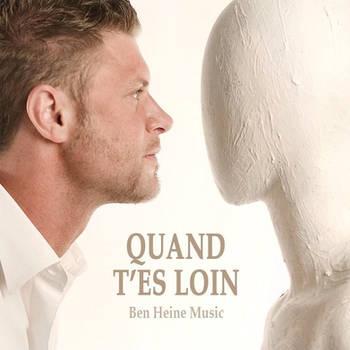 Quand T'es Loin - Ben Heine Music - Ben Heine Art
