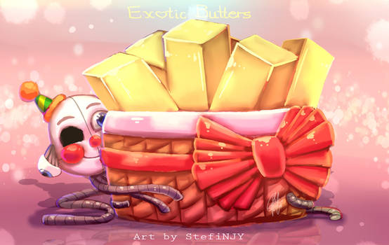 Exotic Butters and Ennard