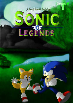 Sonic Legends issue #1: A hero's humble beginnings by TheMagyar