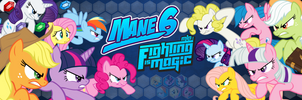 Mane 6: Fighting is Magic Banner