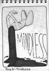 Inktober Day 2: Mindless