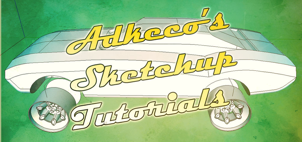 Sketchup Tutorials on YouTube by aconnoll on DeviantArt