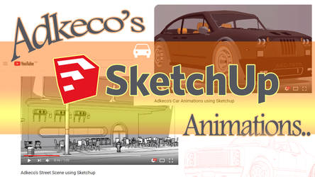 Sketchup YouTube Animations by aconnoll