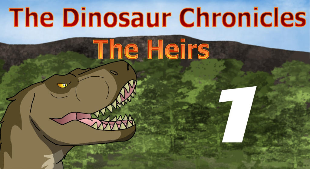 The Dinosaur Chronicles: The Heirs Episode 1 by PandaFilmsG