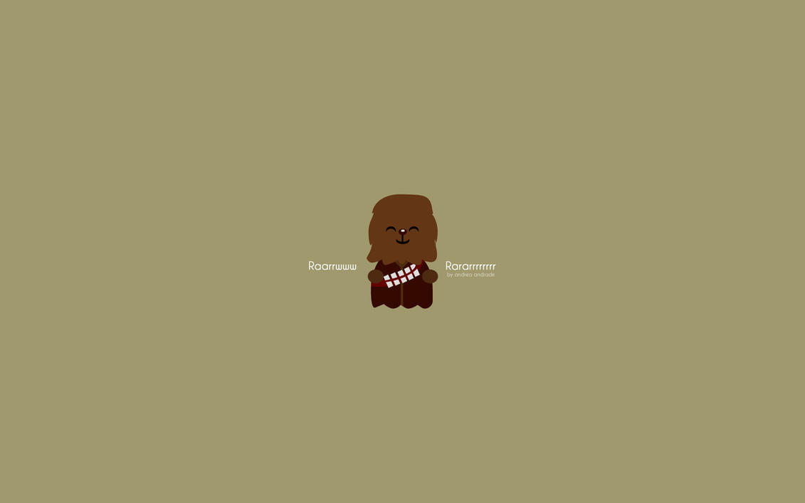 Chewbacca Quote by AndreaAndrade
