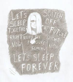 Let's Sleep Forever...