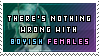 There's nothing wrong about them .:Female:.
