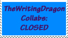 TheWritingDragon Collabs Closed by TheWritingDragon