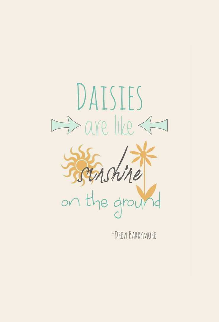 Daisies Are Like Sunshine On the Ground by TheWritingDragon