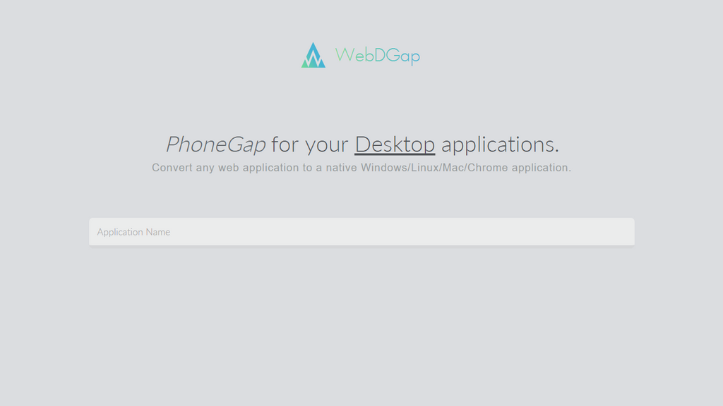 WebDGap: Convert Any Web App To A Desktop App by mikethedj4