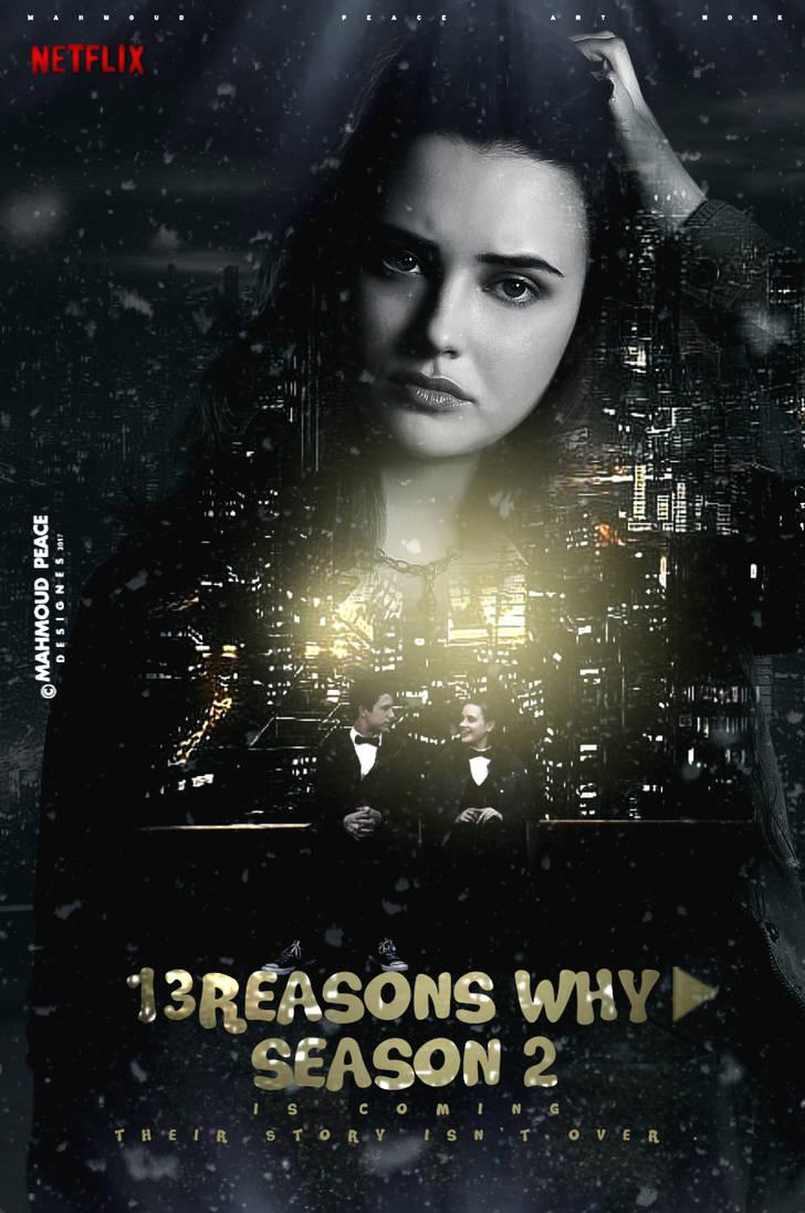 13 Reasons Why Season 2 By Justmepeace On Deviantart