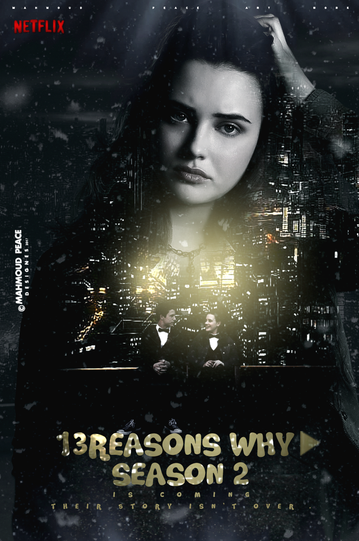 13 Reasons Why Season 2 by JUSTMEPEACE