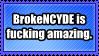 BrokeNCYDE by Slutty-Whore