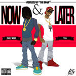 Chief Keef feat Tyga - Now and Later