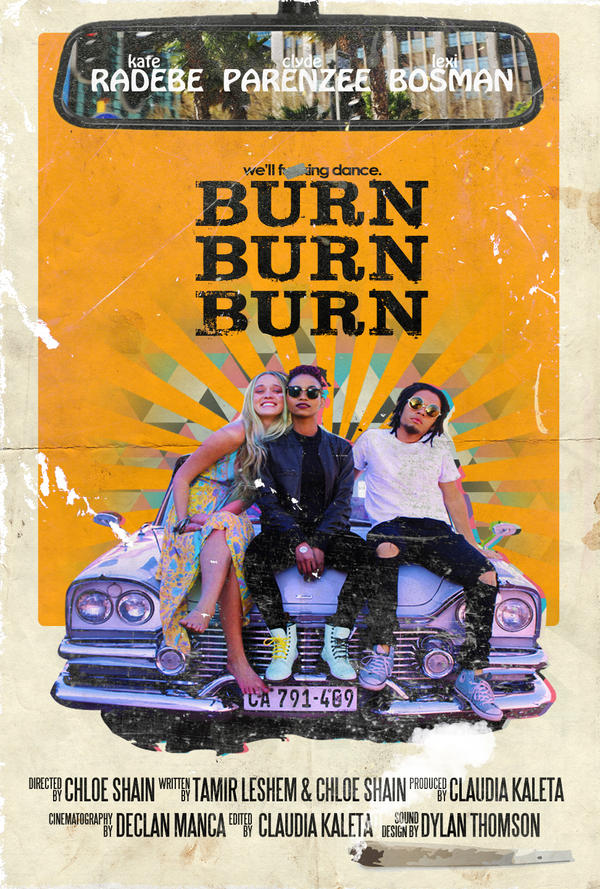 Burn Burn Burn poster (dir. by Chloe Shain) by yorkey-sa