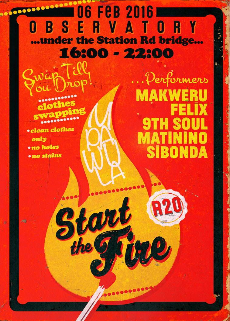 Mpawula: Start The Fire poster by yorkey-sa