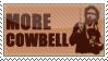 MOAR COWBELL by ShadowclawStrike