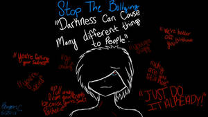 Darkness- Depression (Bullying)