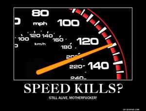 Speed Kills?