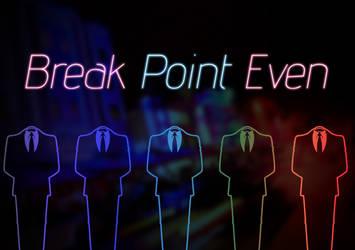 Break Point Even - Miami Edition