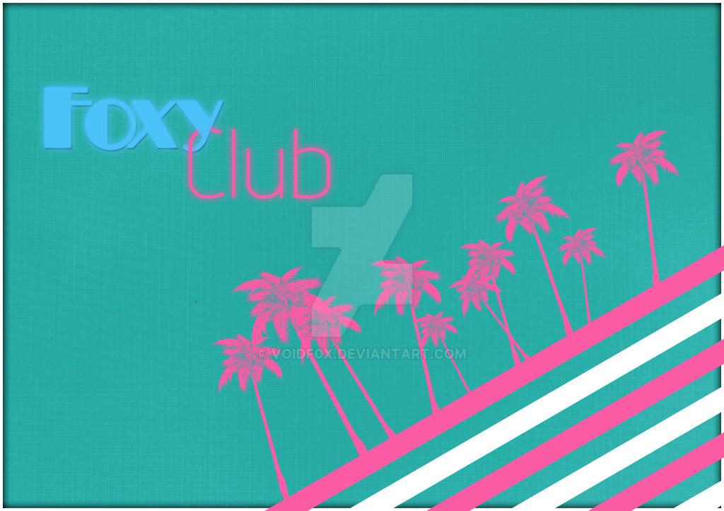 Foxy Club - Vintage edition by xdarkaro