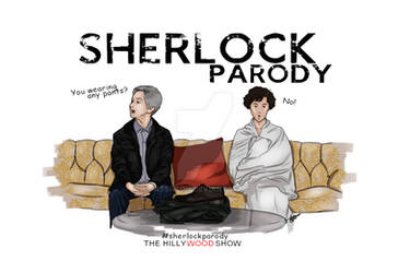 SHERLOCK PARODY #1