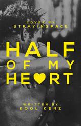 Half of my Heart | 2