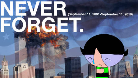 Never Forget. by TheRandomMeister