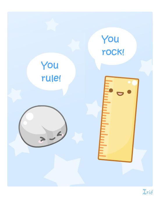 ..You rule You rock..