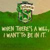 Slytherin will by Mazza-909