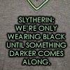 Slytherin Wearing