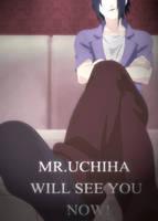 Mr. Uchiha Will See You by SupremeDarkQueen