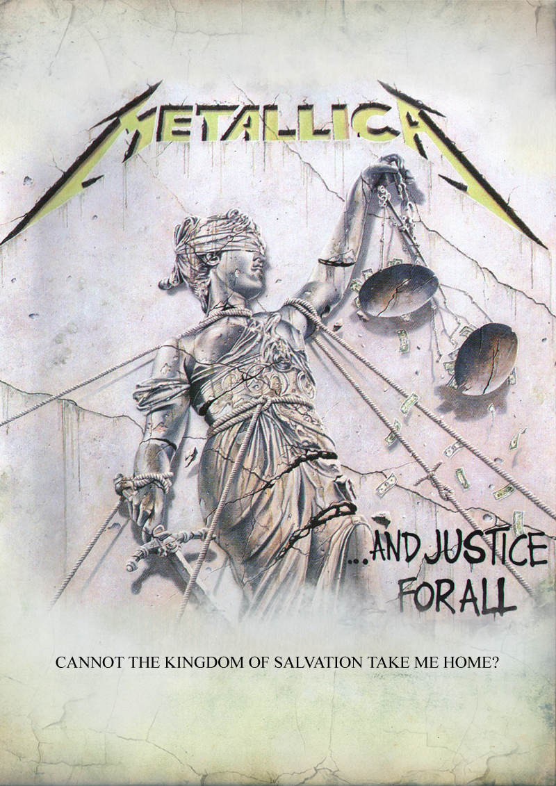 And Justice For All By 6metal6militia6 On Deviantart