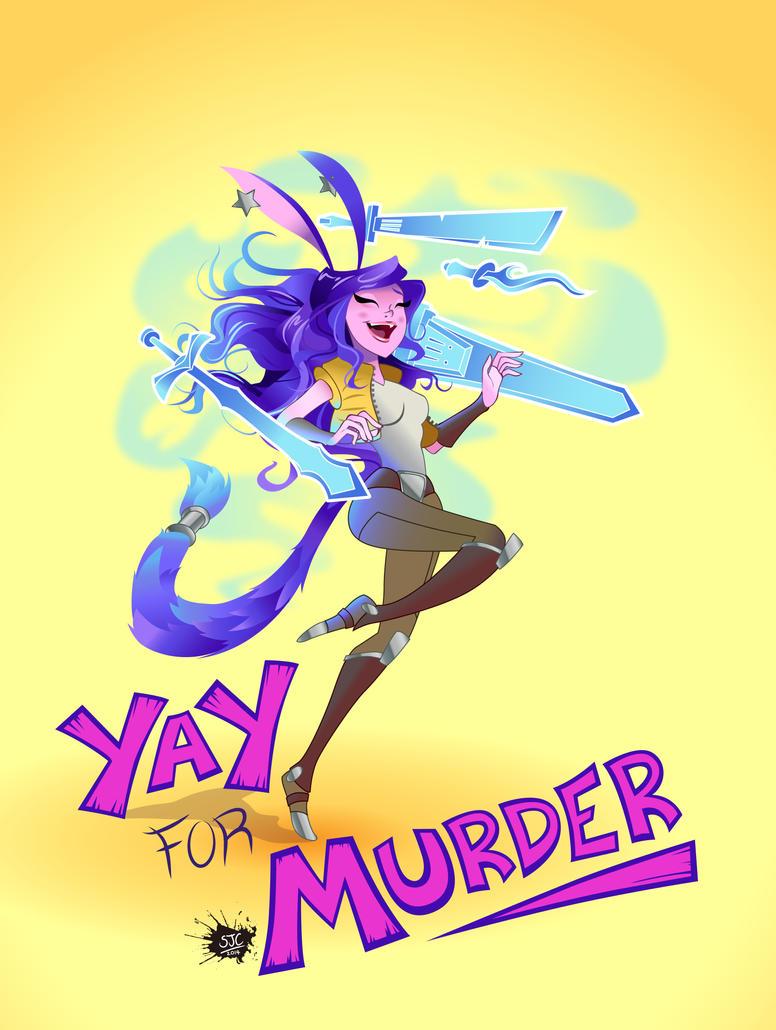 Yay for Murder by Elixia-Dragmire