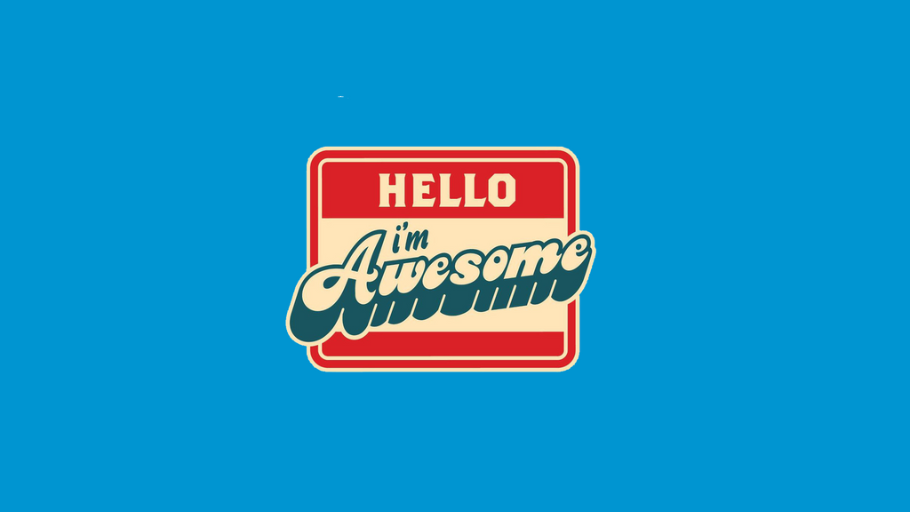 Hello Im Awesome Wallpaper By XavierGodbout