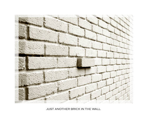 just a brick in the wall