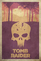 Sacrifices - Tomb Raider 2013 Poster by edwardjmoran