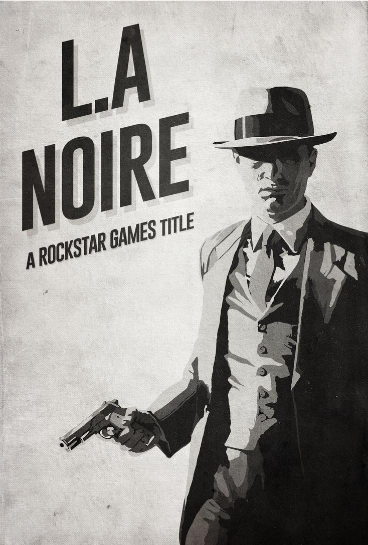L.A Noire - Minimalist Poster by disgorgeapocalypse