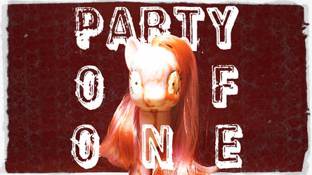 MLP- PARTY OF ONE