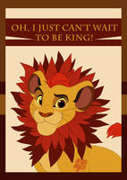 Oh, I just can't wait to be king by Tayarinne