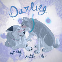 Darling Stay with Me (PA) R+L by Gerundive