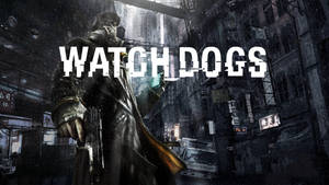 Watch Dogs Wallpaper (Loud Title version)