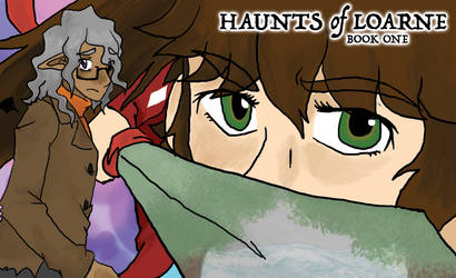 Haunts of Loarne Chapter 1 by officialclaudesigns