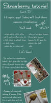 Strawberry tutorial (pt.2)