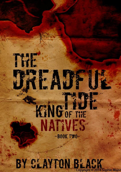 King Of The Natives: The Dreadful Tide